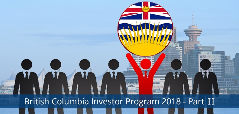 British Columbia Investor Program 2018 Part II
