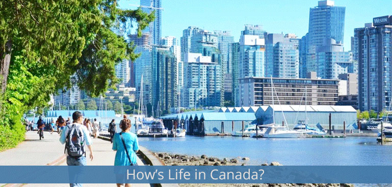 Check How's Life in Canada?