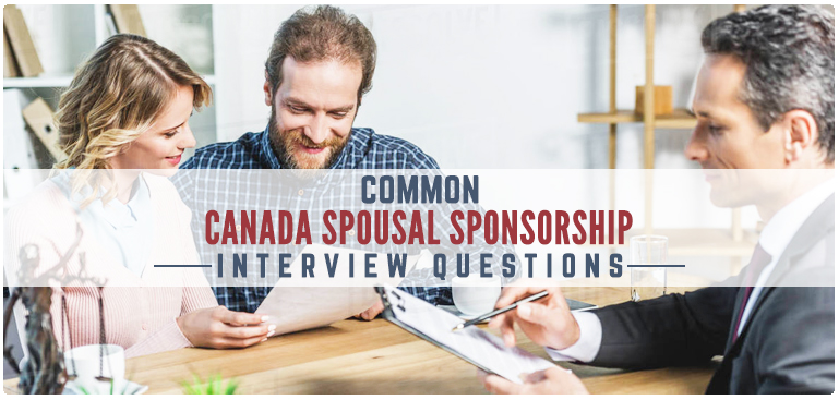 Common Canada Spousal sponsorship Interview questions - Canada